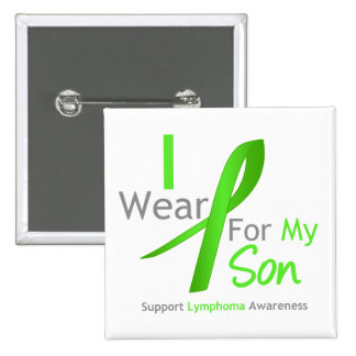 Lymphoma Awareness I Wear Lime Green For My Son 2 Inch Square Button