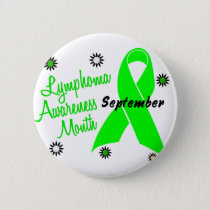 Lymphoma Awareness Month Flowers 1 Pinback Button