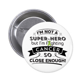 Lymphoma Cancer Not a Super-Hero 2 Inch Round Button