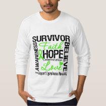 Lymphoma Cancer Survivors Motto Tee Shirt