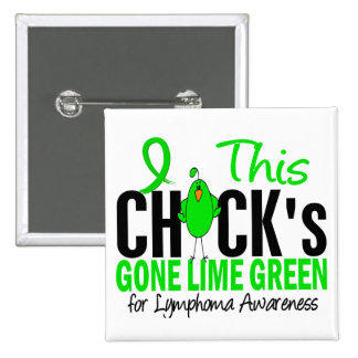 LYMPHOMA Chick Gone Lime Green Button