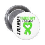 Lymphoma Everyday I Miss My Grandma Buttons
