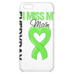 Lymphoma Everyday I Miss My Mom Cover For iPhone 5C