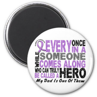 Lymphoma Hodgkin's HERO COMES ALONG 1 Dad 2 Inch Round Magnet