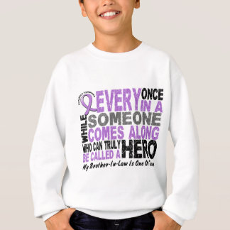 Lymphoma Hodgkin's HERO COMES ALONG Brother-In-Law Sweatshirt