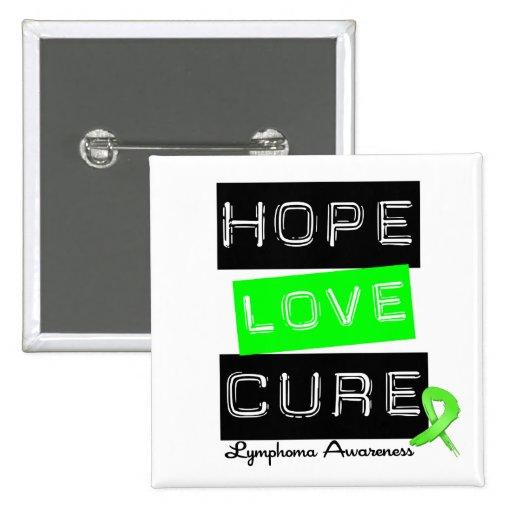 Lymphoma Hope Love Cure Pin