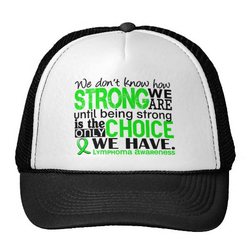 Lymphoma How Strong We Are Trucker Hat