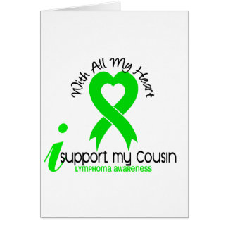 LYMPHOMA I Support My Cousin Card