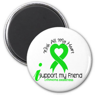LYMPHOMA I Support My Friend 2 Inch Round Magnet