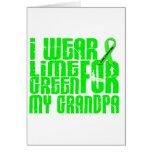 Lymphoma I WEAR LIME GREEN 16 Grandpa Greeting Card