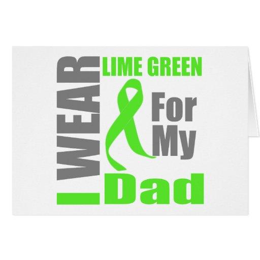Lymphoma I Wear Lime Green Dad Greeting Card