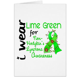 Lymphoma I Wear Lime Green For Awareness 43 Card