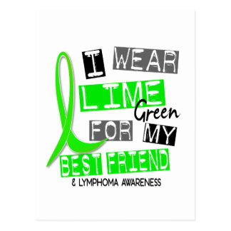 Lymphoma I Wear Lime Green For My Best Friend 37 Postcard
