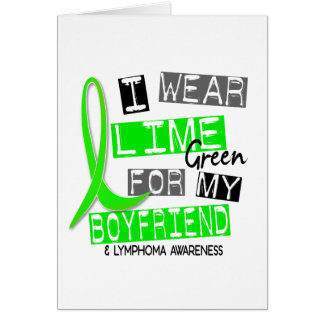 Lymphoma I Wear Lime Green For My Boyfriend 37 Card