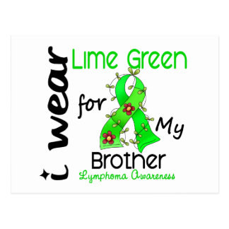 Lymphoma I Wear Lime Green For My Brother 43 Postcard