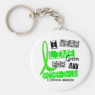 Lymphoma I Wear Lime Green For My Brother-In-Law Keychain