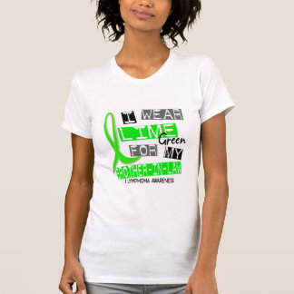 Lymphoma I Wear Lime Green For My Brother-In-Law T-Shirt