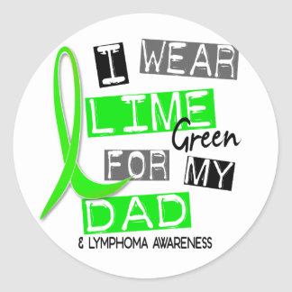 Lymphoma I Wear Lime Green For My Dad 37 Classic Round Sticker