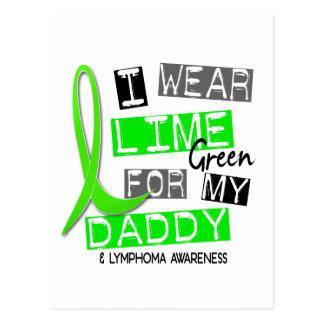 Lymphoma I Wear Lime Green For My Daddy 37 Postcard