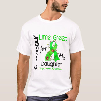 Lymphoma I Wear Lime Green For My Daughter 43 T-Shirt