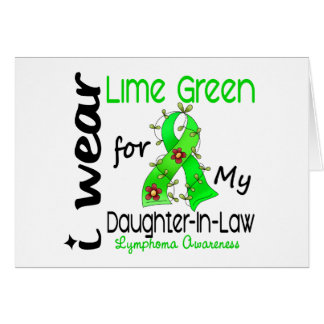 Lymphoma I Wear Lime Green For My Daughter-In-Law Card