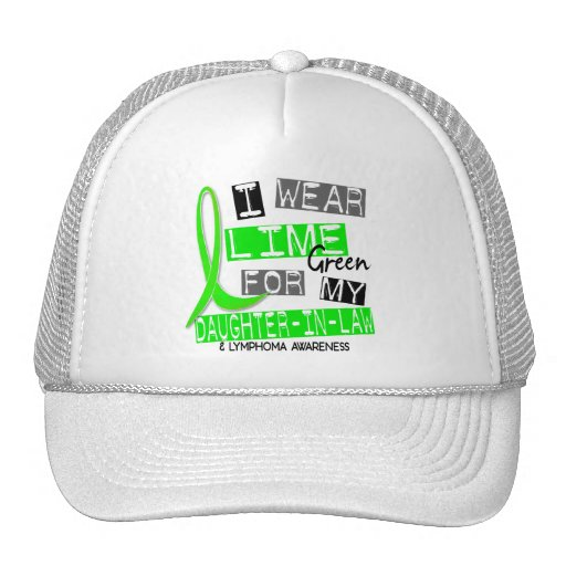 Lymphoma I Wear Lime Green For My Daughter-In-Law Trucker Hat