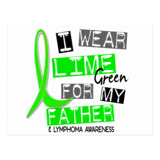 Lymphoma I Wear Lime Green For My Father 37 Postcard