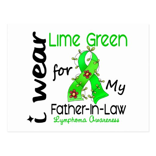 Lymphoma I Wear Lime Green For My Father-In-Law 43 Postcard