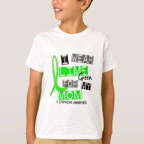 Lymphoma I Wear Lime Green For My Mom 37 T-Shirt
