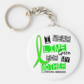 Lymphoma I Wear Lime Green For My Mother 37 Keychain