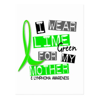 Lymphoma I Wear Lime Green For My Mother 37 Postcard