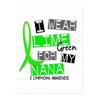 Lymphoma I Wear Lime Green For My Nana 37 Postcard