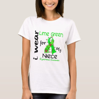 Lymphoma I Wear Lime Green For My Niece 43 T-Shirt