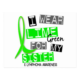 Lymphoma I Wear Lime Green For My Sister 37 Postcard