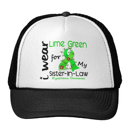 Lymphoma I Wear Lime Green For My Sister-In-Law 43 Trucker Hat