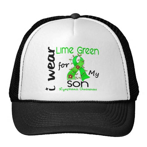 Lymphoma I Wear Lime Green For My Son 43 Hats