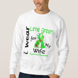 Lymphoma I Wear Lime Green For My Wife 43 Pull Over Sweatshirt