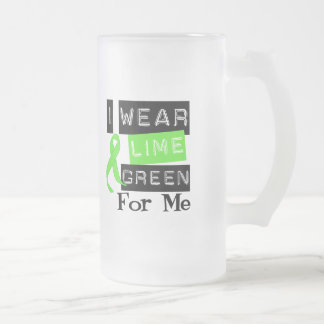Lymphoma I Wear Lime Green Ribbon For Me Frosted Glass Beer Mug