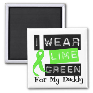 Lymphoma I Wear Lime Green Ribbon For My Cousin Magnet