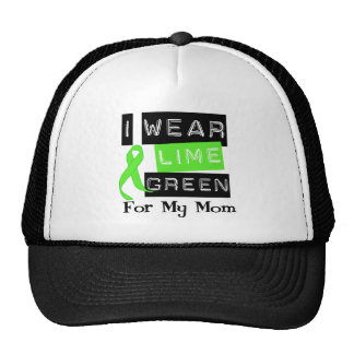Lymphoma I Wear Lime Green Ribbon For My Mom Trucker Hat