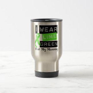 Lymphoma I Wear Lime Green Ribbon For My Mommy Travel Mug