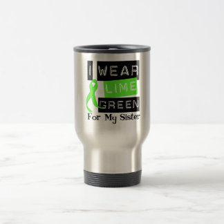 Lymphoma I Wear Lime Green Ribbon For My Sister Travel Mug