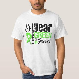 Lymphoma I Wear Lime Green Ribbon FRIEND T Shirt