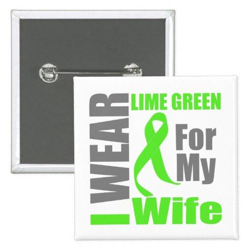 Lymphoma I Wear Lime Green Wife Pinback Button