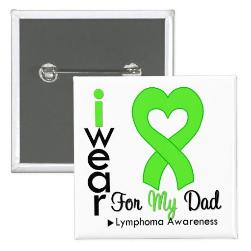Lymphoma Lime Green Heart Support Dad Pinback Buttons