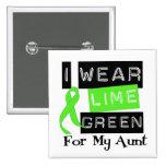 Lymphoma Lime Green Ribbon Aunt Pinback Button