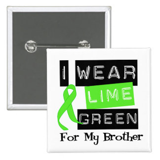 Lymphoma Lime Green Ribbon Brother Pinback Buttons