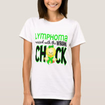 Lymphoma Messed With The Wrong Chick T-Shirt