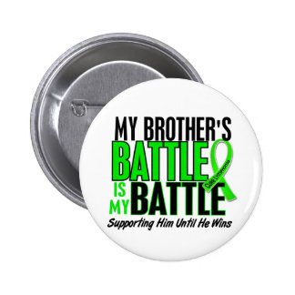 Lymphoma My Battle Too 1 Brother Button