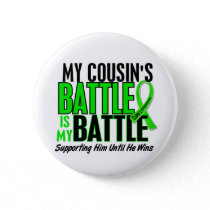 Lymphoma My Battle Too 1 Cousin (Male) Pinback Button